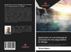Bookcover of Application of microbiological processes for the degradation of stillage