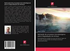 Portada del libro de Aplicação de processos microbiológicos para a degradação da vinhaça