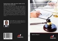 Bookcover of Applicazione delle decisioni della Corte penale internazionale