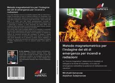 Bookcover of Metodo magnetometrico per l'indagine dei siti di emergenza per incendi e radiazioni