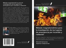Capa do livro de Método magnetométrico para la investigación de los lugares de emergencia por incendio y radiación