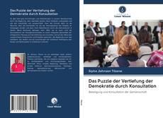 Copertina di Das Puzzle der Vertiefung der Demokratie durch Konsultation