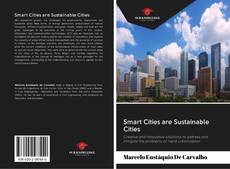 Bookcover of Smart Cities are Sustainable Cities
