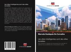 Portada del libro de Les villes intelligentes sont des villes durables