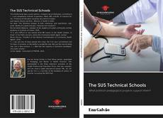 Bookcover of The SUS Technical Schools