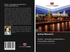 Buchcover von Russie : messages présidentiels à l'Assemblée fédérale