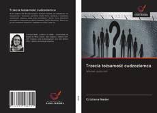 Bookcover of Trzecia tożsamość cudzoziemca