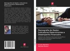 Capa do livro de Demografia do Gestor, Indicadores Determinantes e Desempenho Financeiro