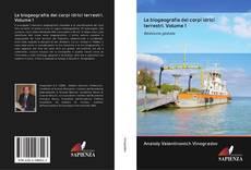 Bookcover of La biogeografia dei corpi idrici terrestri. Volume 1