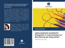 Bookcover of Leistungsstarke analytische Kategorien in Instrumenten zur Beurteilung der Gesundheit