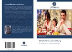 Bookcover of Christliche Charakterbildung