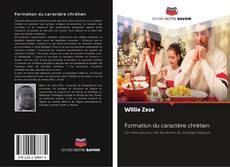 Bookcover of Formation du caractère chrétien