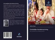 Bookcover of Christelijke Karaktervorming