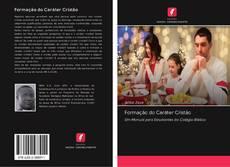 Bookcover of Formação do Caráter Cristão