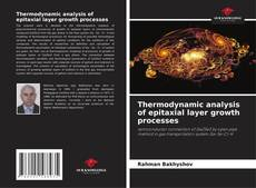 Bookcover of Thermodynamic analysis of epitaxial layer growth processes