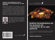 Análisis termodinámico de los procesos de crecimiento de la capa epitaxial的封面