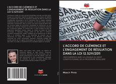 Bookcover of L'ACCORD DE CLÉMENCE ET L'ENGAGEMENT DE RÉSILIATION DANS LA LOI 12.529/2011