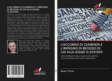 Buchcover von L'ACCORDO DI CLEMENZA E L'IMPEGNO DI RECESSO DI CUI ALLA LEGGE 12.529/2011