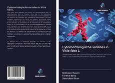 Bookcover of Cytomorfologische variaties in Vicia faba L.