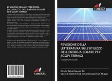 Portada del libro de REVISIONE DELLA LETTERATURA SULL'UTILIZZO DELL'ENERGIA SOLARE PER SCOPI TERMICI