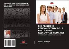 Bookcover of LES PRINCIPES FONDAMENTAUX DE LA GESTION DES RESSOURCES HUMAINES