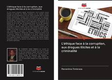 Capa do livro de L'éthique face à la corruption, aux drogues illicites et à la criminalité