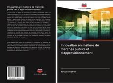 Обложка Innovation en matière de marchés publics et d'approvisionnement