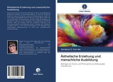 Buchcover von Ästhetische Erziehung und menschliche Ausbildung
