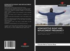 Bookcover of HOMOAFETIVE RIGHT AND REPLACEMENT PREGNANCY