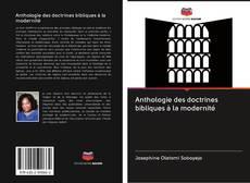 Copertina di Anthologie des doctrines bibliques à la modernité