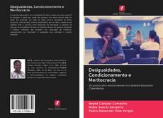 Copertina di Desigualdades, Condicionamento e Meritocracia