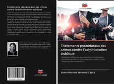 Bookcover of Traitements procéduraux des crimes contre l'administration publique