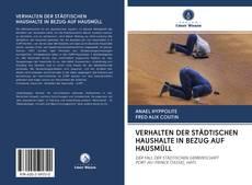 Обложка VERHALTEN DER STÄDTISCHEN HAUSHALTE IN BEZUG AUF HAUSMÜLL