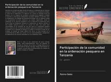 Bookcover of Participación de la comunidad en la ordenación pesquera en Tanzanía