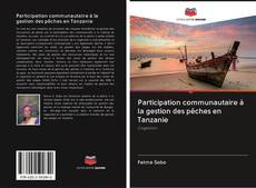 Bookcover of Participation communautaire à la gestion des pêches en Tanzanie