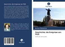 Bookcover of Geschichte: die Ereignisse von 1920