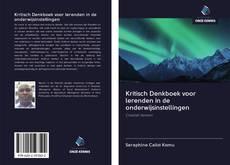 Kritisch Denkboek voor lerenden in de onderwijsinstellingen kitap kapağı