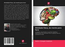 Bookcover of Atividade física, da mente para fora