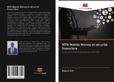 Copertina di MTN Mobile Money et sécurité financière
