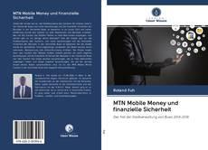 Bookcover of MTN Mobile Money und finanzielle Sicherheit