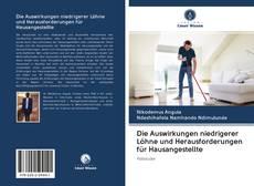 Bookcover of Die Auswirkungen niedrigerer Löhne und Herausforderungen für Hausangestellte