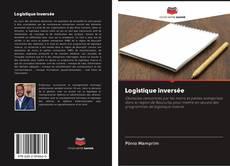 Bookcover of Logistique inversée