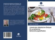 Buchcover von Intestinale diätetische Dialyse: Ein praktischer Behandlungsleitfaden