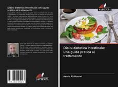 Buchcover von Dialisi dietetica intestinale: Una guida pratica al trattamento