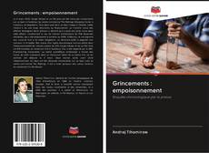 Bookcover of Grincements : empoisonnement