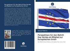 Bookcover of Perspektiven für den Beitritt Kap Verdes als Mitglied zur Europäischen Union
