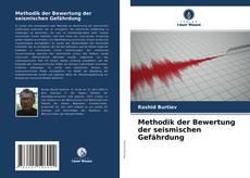 Buchcover von Methodik der Bewertung der seismischen Gefährdung