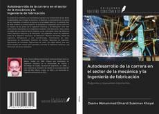 Portada del libro de Autodesarrollo de la carrera en el sector de la mecánica y la Ingeniería de fabricación