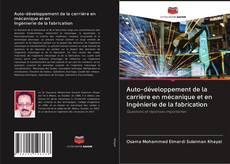Portada del libro de Auto-développement de la carrière en mécanique et en Ingénierie de la fabrication