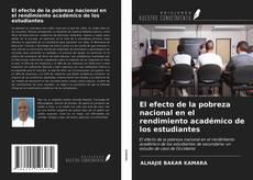 Portada del libro de El efecto de la pobreza nacional en el rendimiento académico de los estudiantes